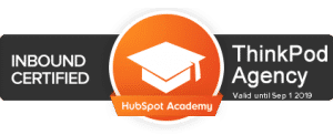 HubSpot Inbound Marketing Certified ThinkPod Agency